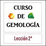 Icono Curso Gemología Lección 2